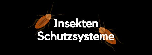 Insektenschutz Systeme